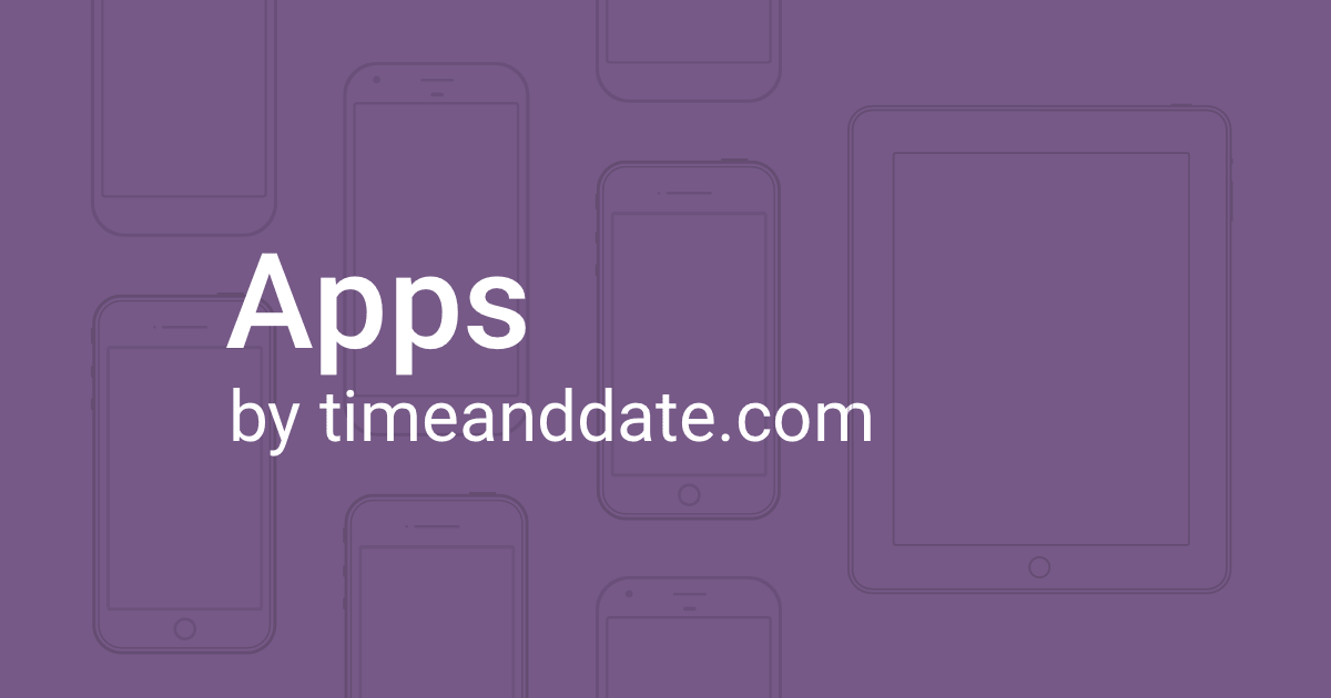 "Illustration of various smartphones and tablets covered by the text ""Apps by timeanddate.com."""
