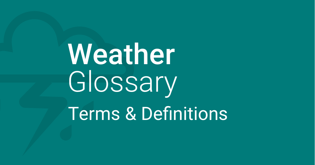 What Do the Weather Terms Mean?