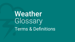 Weather Glossary - Terms & definitions