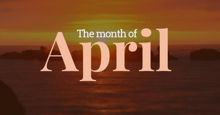 april  u2013 fourth month of the year